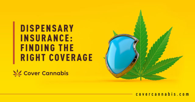 Marijuana Leaf with Shield - Banner Image for Dispensary Insurance: Finding the Right Coverage Blog
