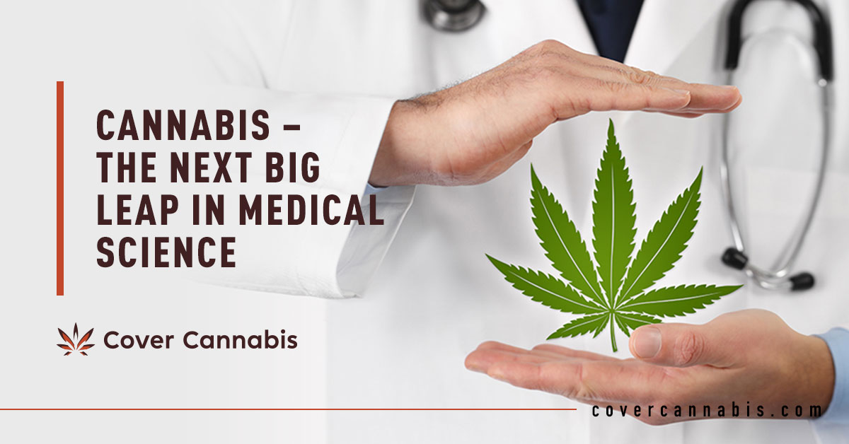 Cannabis and Doctor - Banner Image for Cannabis – The Next Big Leap in Medical Science Blog