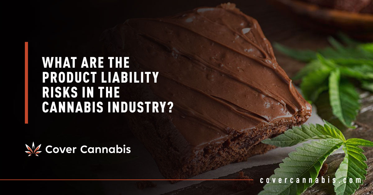 Cannabis Infused Brownies - Banner Image for What are the Product Liability Risks in the Cannabis Industry Blog