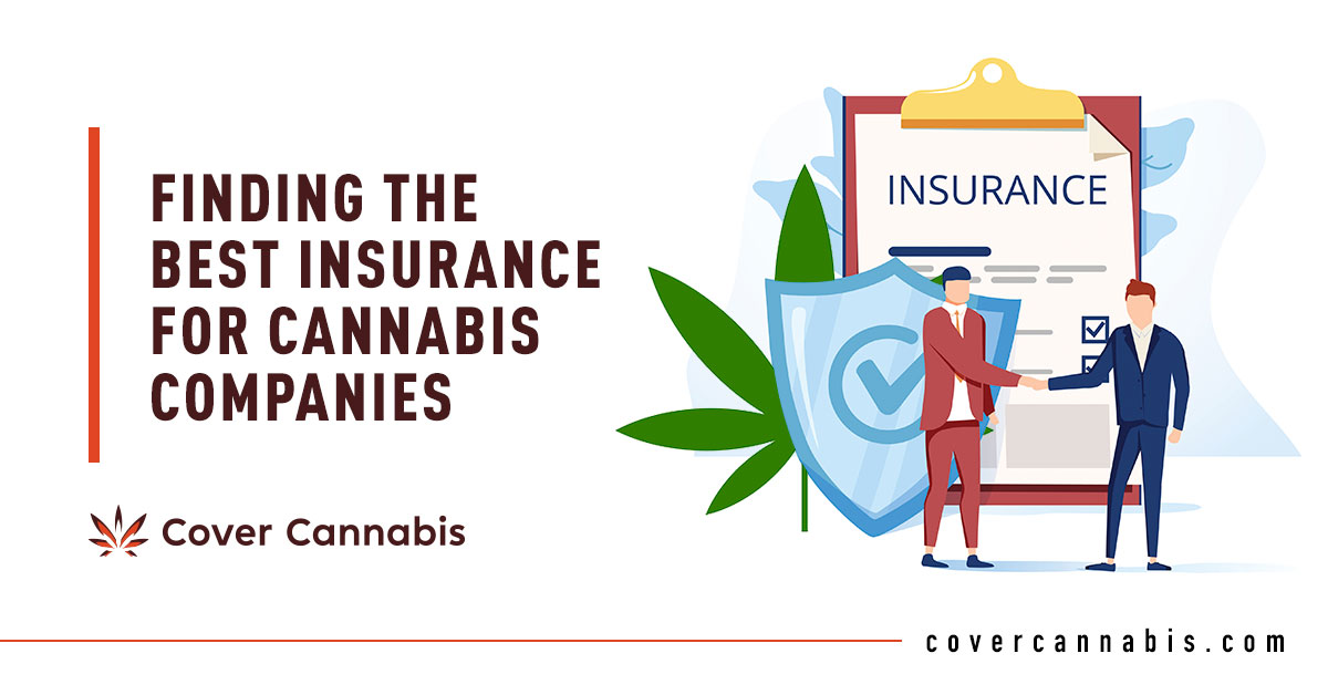 Cannabis Insurance - Banner Image for Finding the Best Insurance for Cannabis Companies Blog